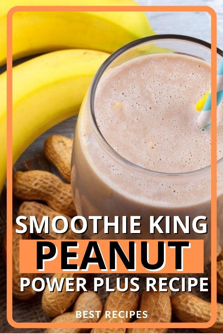Smoothie King Peanut Power Plus Recipe