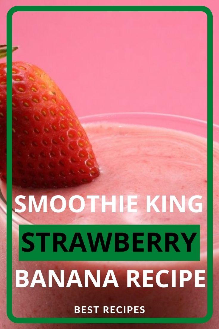 Smoothie King Strawberry Banana Recipe