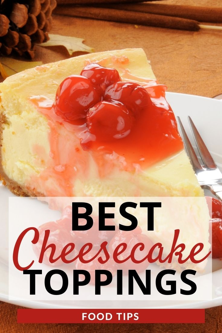 Best Cheesecake Toppings