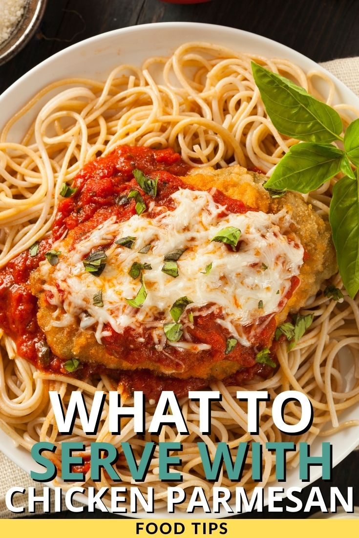 What to Serve with Chicken Parmesan