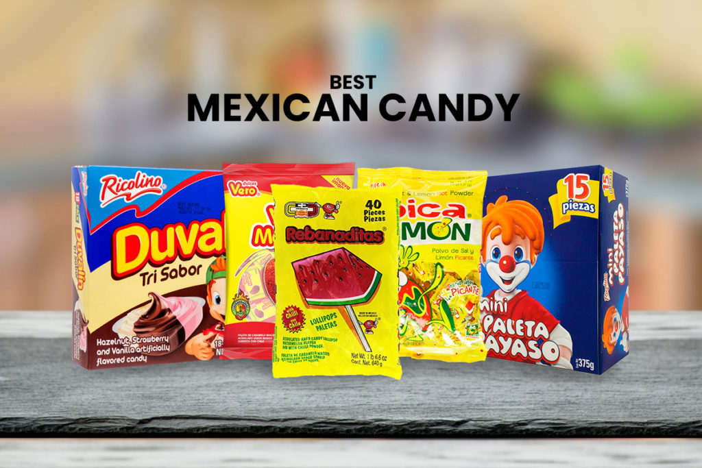 Best Mexican Candy