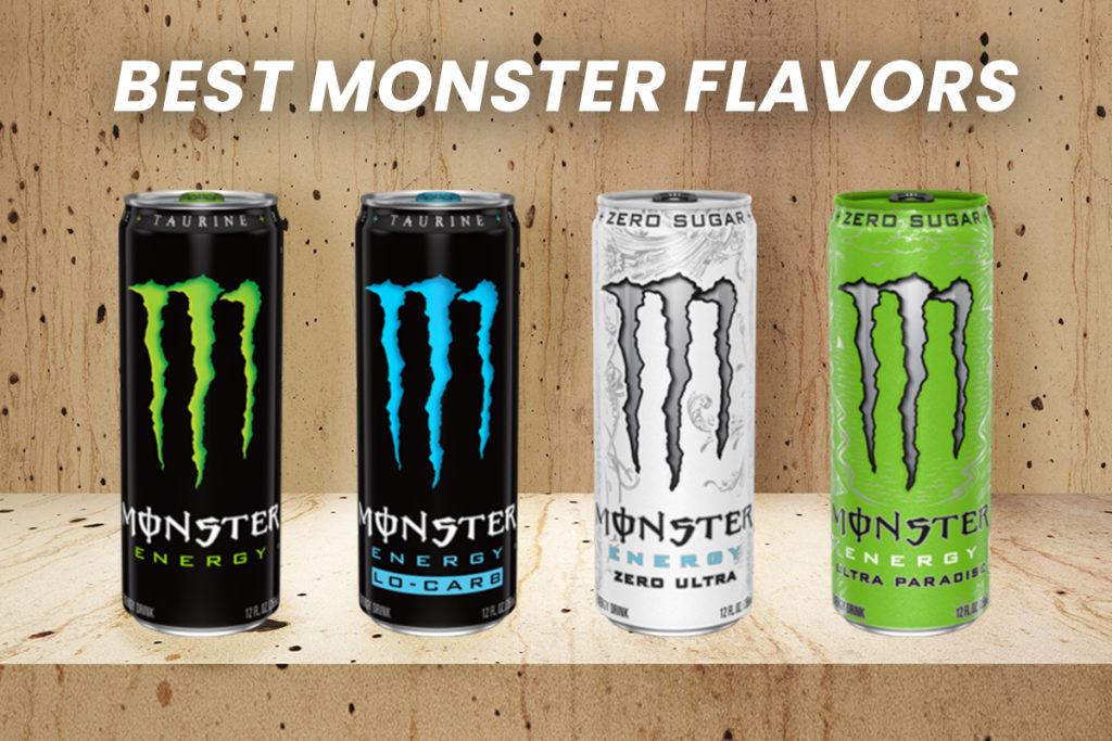 Best Monster flavors