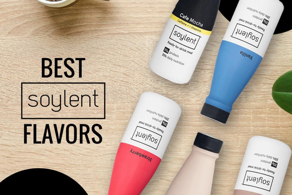 Best Soylent flavors
