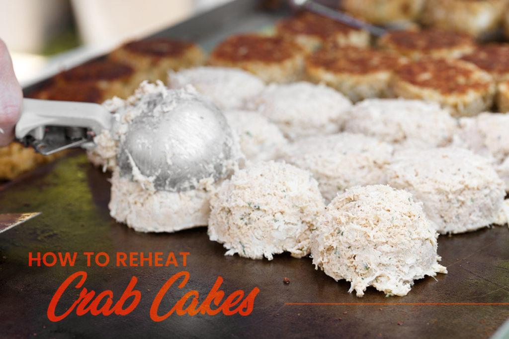 How To Reheat Crab Cakes