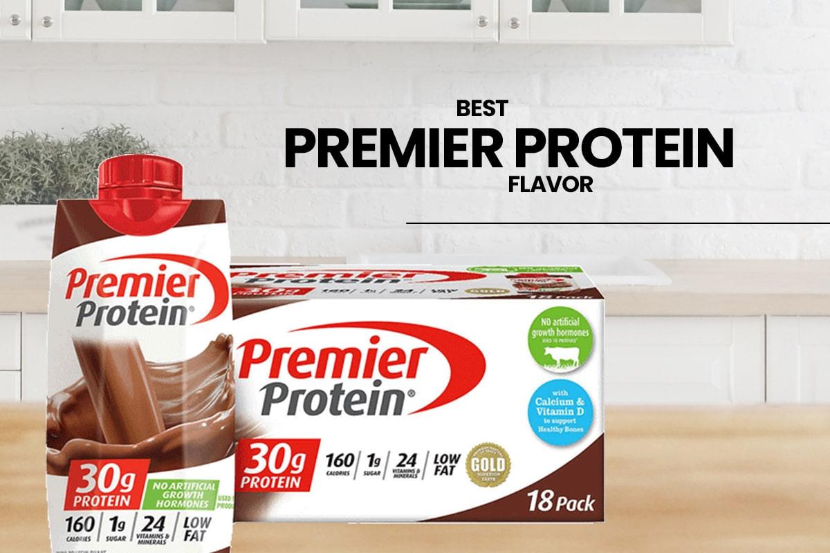 Best Premier Protein Flavor